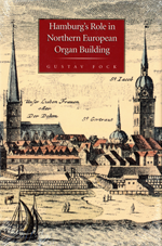 Hamburg's Role in Northern European Organ Building